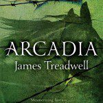Arcadia by James Treadwell