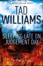 Sleeping Late on Judgement Day (Bobby Dollar Book 3)