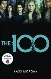 The 100 (The 100 Book 1)