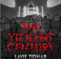 The Violent Century: The Reviews Are In!