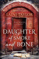 Daughter of Smoke and Bone (Daughter of Smoke and Bone Book 1)