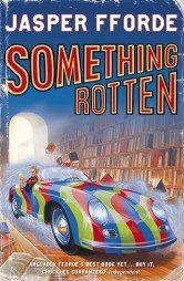 Something Rotten (Thursday Next Book 4)