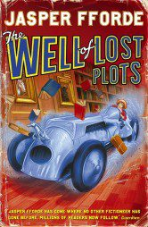 The Well of Lost Plots (Thursday Next Book 3)