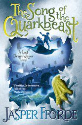 The Song of the Quarkbeast (The Last Dragonslayer 2)
