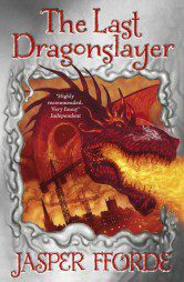 The Last Dragonslayer (The Last Dragonslayer 1)