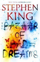 The Bazaar of Bad Dreams Stephen King