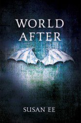 World After (Penryn and the End of Days Book 2)
