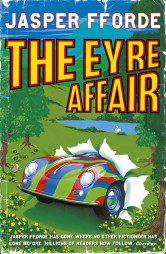 The Eyre Affair (Thursday Next Book 1)