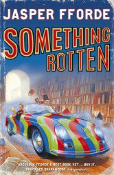Something Rotten (Thursday Next Book 4)