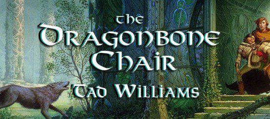 Throwback Thursday: The Dragonbone Chair, by Tad Williams