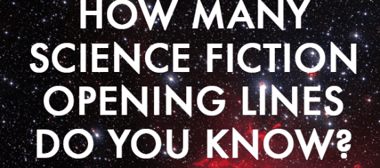 Quiz: how many science fiction opening lines do you know?