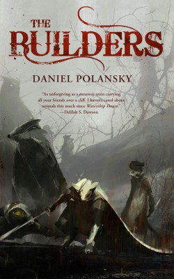 The Builders Daniel Polansky Cover