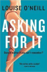Asking For It by Louise ONeill