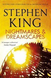 Nightmares and Dreamscapes Stephen King