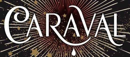Cover reveal: Caraval by Stephanie Garber