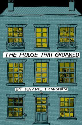 the-house-that-groaned