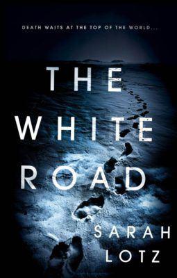 The White Road Sarah Lotz