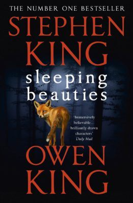 Sleeping Beauties, By Stephen King and Owen King