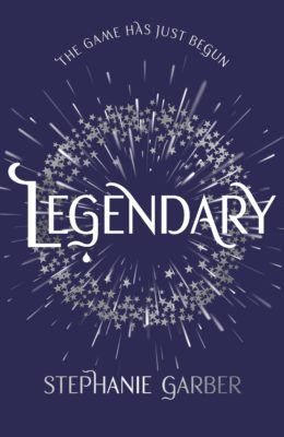 Legendary, By Stephanie Garber