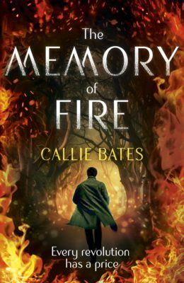 The Memory of Fire, By Callie Bates