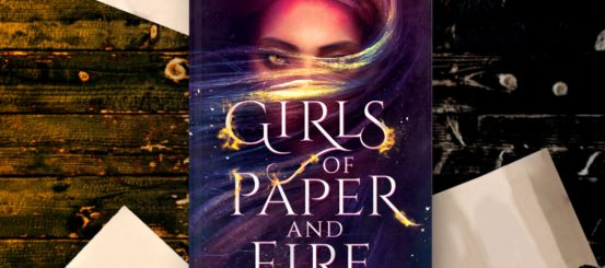 Girls of Paper and Fire Hardback Announcement
