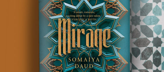 Exclusive Extract: Mirage by Somaiya Daud