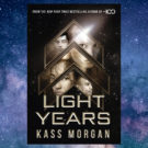 Extract: Light Years by Kass Morgan