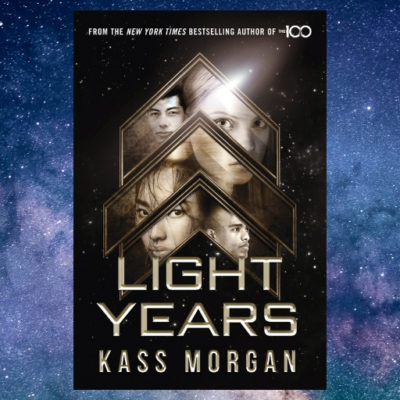 Light Years by Kass Morgan