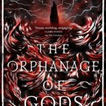 Extract: The Orphanage of Gods