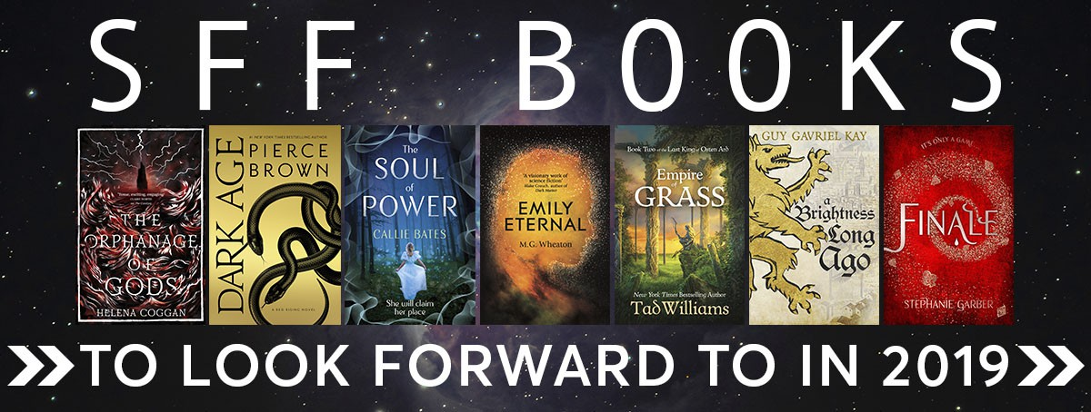11 sci-fi and fantasy books to look forward to in 2019