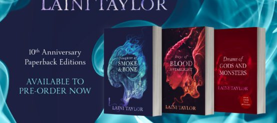 Announcing Laini Taylor's 10th Anniversary Editions