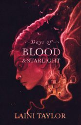 Days of Blood and Starlight: 10th Anniversary Edition